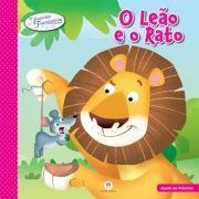 Leão e o Rato, O - Coleção Histórias Fantásticas