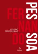 LIVRO DO DESASSOSSEGO- Fernando Pessoa