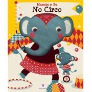 Mamãe e Eu: No Circo - Livro Fantoche