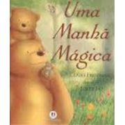 UMA MANHÃ MÁGICA