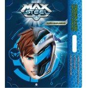 Max Steel: Ação Explosiva - Coleção Mega Livro de Atividades