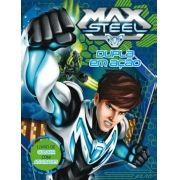 Max Steel: Dupla em Ação - Livro de Atividades Para Colorir