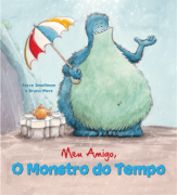 MEU AMIGO, O MONSTRO DO TEMPO