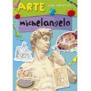 Michelangelo - Coleção Arte com Adesivos - Com Adesivos Incríveis