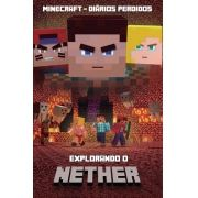 Minecraft Diários Perdidos: Explorando o Nether