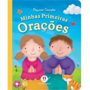 Minhas Primeiras Orações - Coleção Pequenos Corações