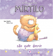 AS HISTÓRIAS DE MIRTILO- NÃO QUER DORMIR