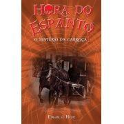 HORA DO ESPANTO - O MISTÉRIO DA CARROÇA