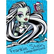 MONSTER HIGH- FRANKIE STEIN, A AMIGA ELETRIZANTE
