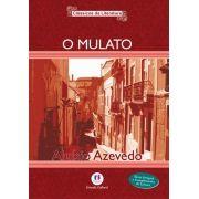 Mulato, O - Coleção Clássicos da Literatura