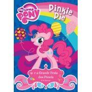 My Little Pony Pinkie Pie e a Grande Festa dos Pôneis
