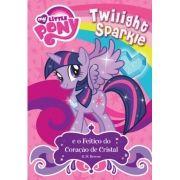 My Little Pony Twilight Sparkle e o Feitiço do Coração de Cristal
