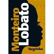 NEGRINHA E OUTROS CONTOS- Monteiro Lobato