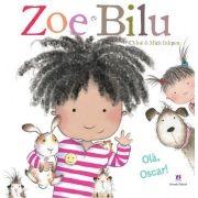 Olá, Oscar! - Coleção Zoe e Bilu