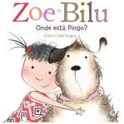 Onde Está Pingo? - Coleção Zoe e Bilu