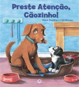 PRESTE ATENÇÃO, CÃOZINHO!
