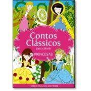 Princesas - Coleção Contos Clássicos Para Colorir