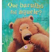 QUE BARULHO FOI AQUELE?