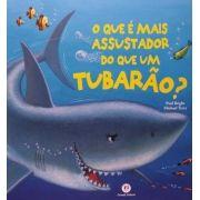 Que É Mais Assustador do Que um Tubarão?, O