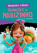 MONTEIRO LOBATO - REINAÇÕES DE NARIZINHO