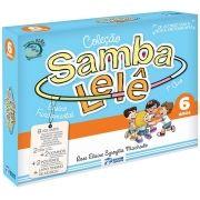 SAMBA LELE - COL. PEDAGÓGICA 6 ANOS - 9 vol + 2 CDS + BRINDES