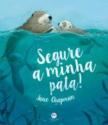 SEGURE A MINHA PATA!