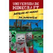 Universidade Minecraft: Batalha no Mundo da Superfície