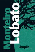 URUPÊS E OUTROS CONTOS- Monteiro Lobato