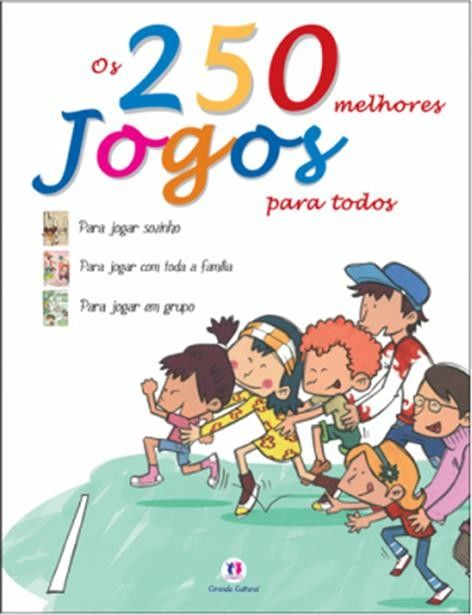 250 MELHORES JOGOS PARA TODOS. OS - CIRANDA