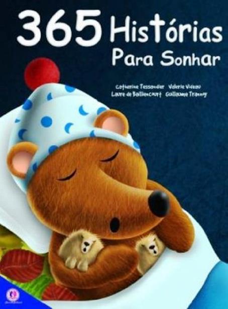 365 Histórias Para Sonhar - Vol.1 - Livro Almofadado