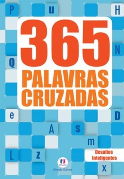 365 Palavras Cruzadas - Desafios Inteligentes