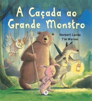 A CAÇADA AO GRANDE MONSTRO