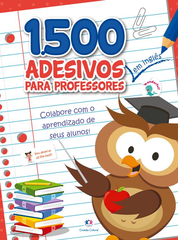 1500 ADESIVOS PARA PROFESSORES: COLABORE COM O APRENDIZADO
