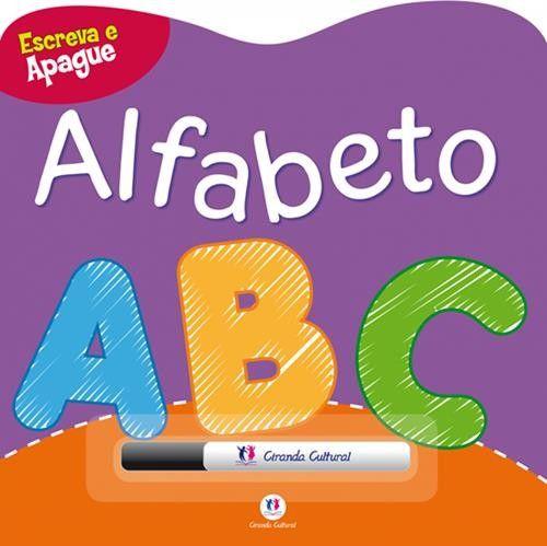 Alfabeto Abc - Coleção Escreva e Apague - Capa Dura
