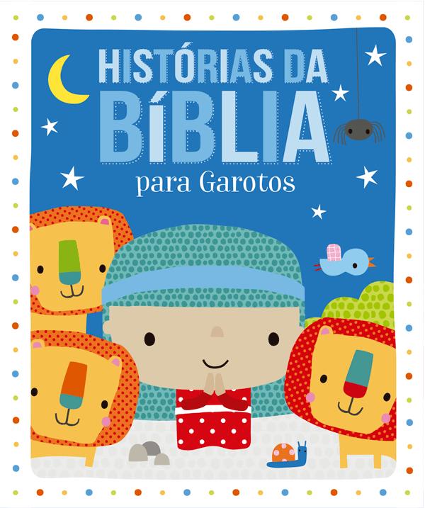 HISTÓRIAS DA BÍBLIA PARA GAROTOS