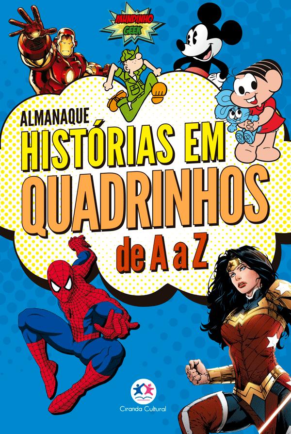 ALMANAQUE DE HISTORIAS EM QUADRINHOS DE A A Z