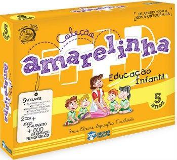AMARELINHA - COL. PEDAGOGICA 5 ANOS - 5 vol + 2 CDS + BRINDES
