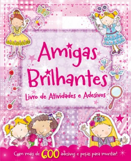 Amigas Brilhantes - Livro de Atividades e Adesivos