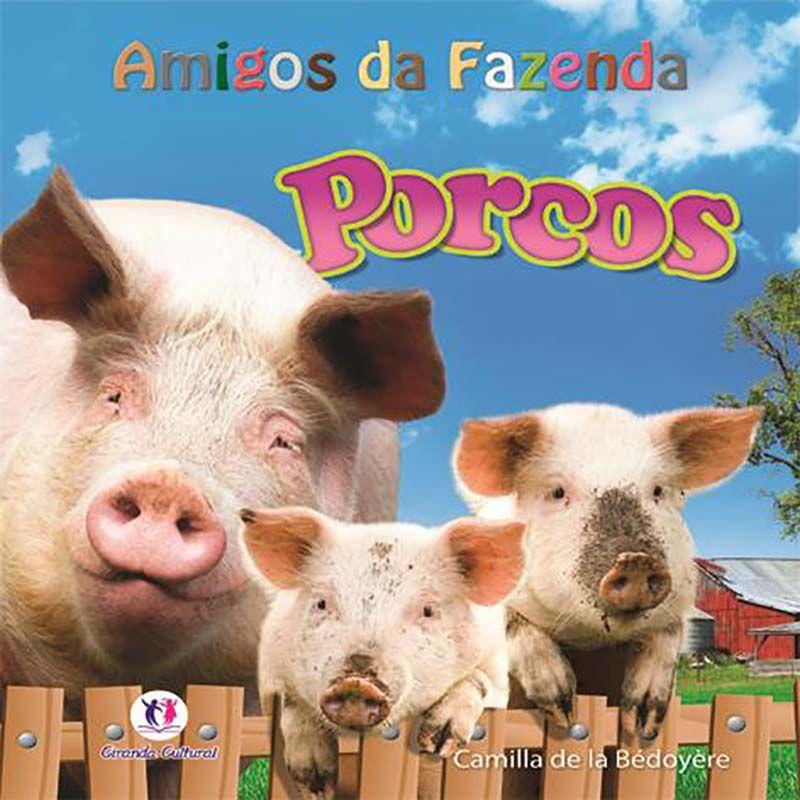 AMIGOS DA FAZENDA - PORCOS - CIRANDA