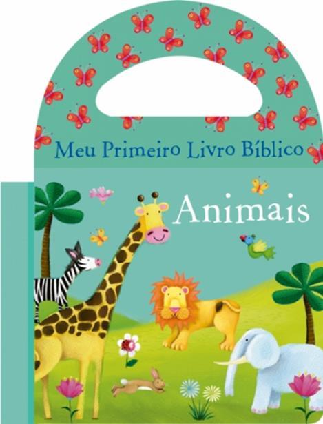 Animais - Coleção Meu Primeiro Livro Bíblico - Livro de Banho