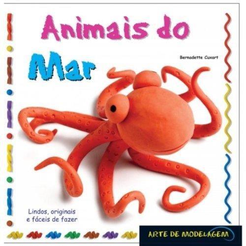 Animais do Mar - Coleção Arte de Modelagem