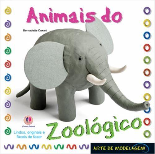 Animais do Zoológico - Coleção Arte de Modelagem