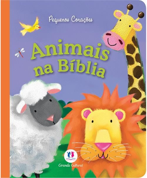 Animais na Bíblia - Coleção Pequenos Corações