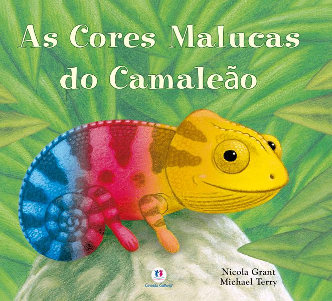 AS CORES MALUCAS DO CAMALEÃO