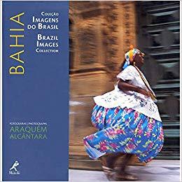 BAHIA - COLEÇÃO IMAGENS DO BRASIL