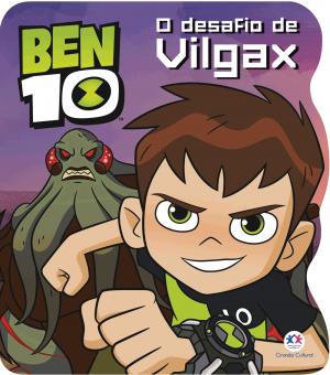 BEN 10 - O DESAFIO DE VILGAX
