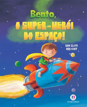 BENTO, O SUPER-HERÓI DO ESPAÇO!