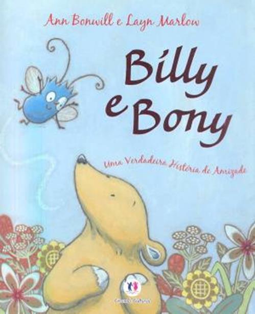 Billy e Bony: Uma Verdadeira História de Amizade