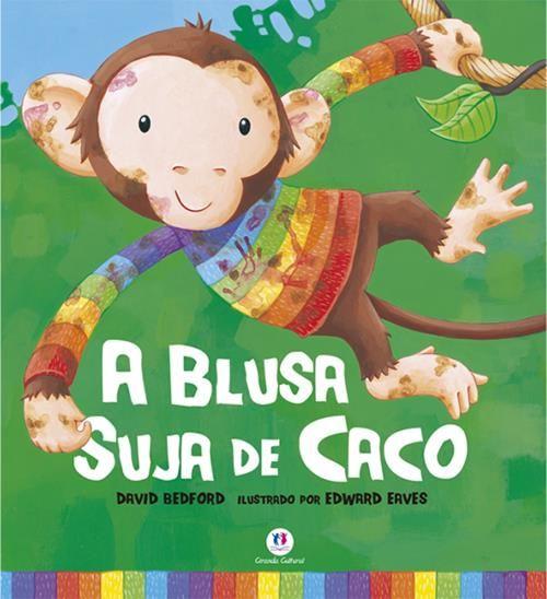 Blusa Suja De Caco, A - Coleção Primeiros Clássicos