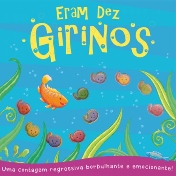 ERAM DEZ GIRINOS